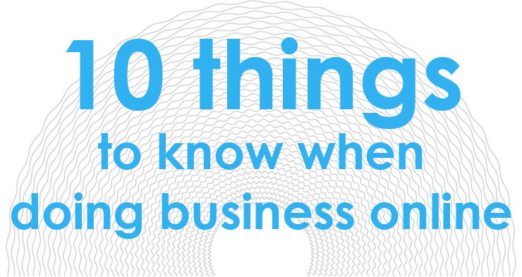 10 things to know when doing business online