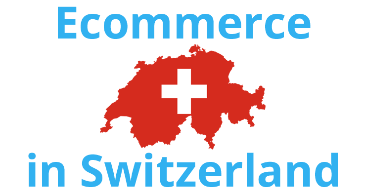The ecommerce situation in Switzerland in 2015