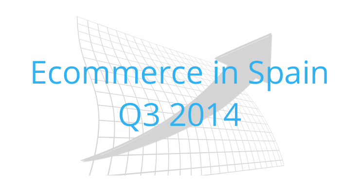 Ecommerce in Spain Q3 2014