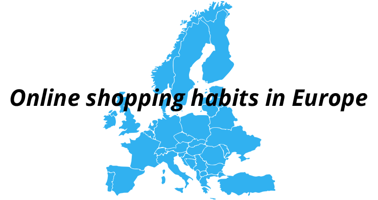 Online shopping habits in Europe