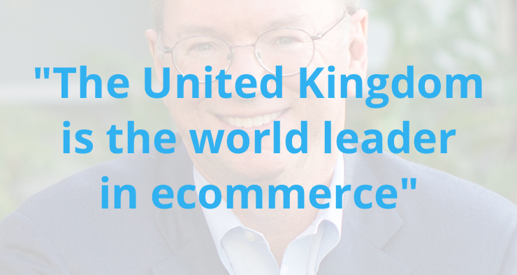 "Google's Eric Schmidt: ""UK ecommerce far ahead of US"""