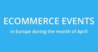 Ecommerce events in Europe in april