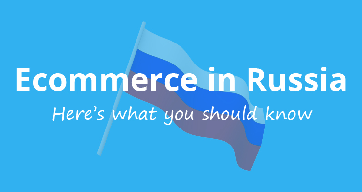 What you need to know when entering the Russian market