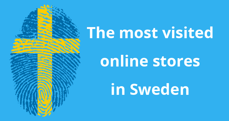The most visited online stores in Sweden