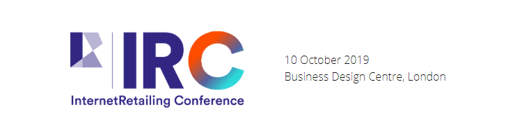 InternetRetailing Conference 2019