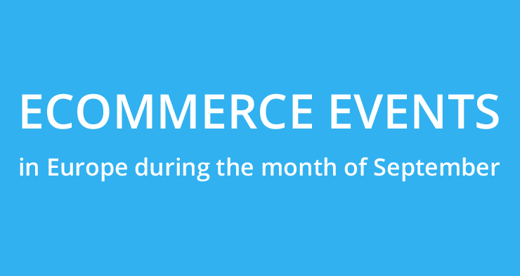 September: ecommerce events in Europe