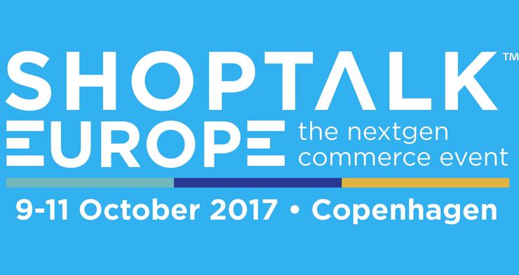 Serial entrepreneurs launch new ecommerce event: Shoptalk Europe