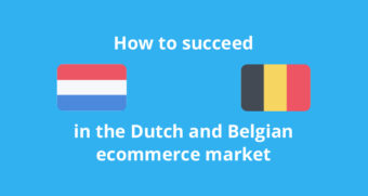 How to succeed in the Dutch and Belgian ecommerce market