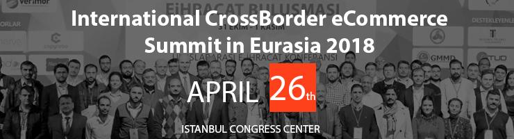 International CrossBorder eCommerce Summit in Eurasia 2018