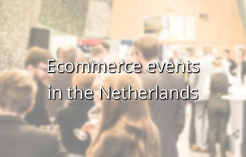 Ecommerce events in the Netherlands