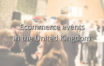 Ecommerce events in the United Kingdom